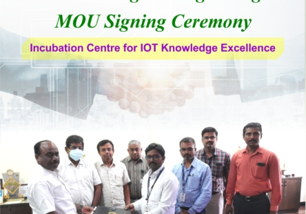 Department of ECE has signed a Memorandum of Understanding to establish Incubation Centre for IOT Knowledge Excellence with Enthu Technology Solutions India Pvt.Ltd, Coimbatore on 23.08.21.